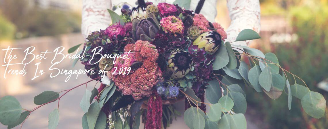 The Best Bridal Bouquet Trends In Singapore of 2019