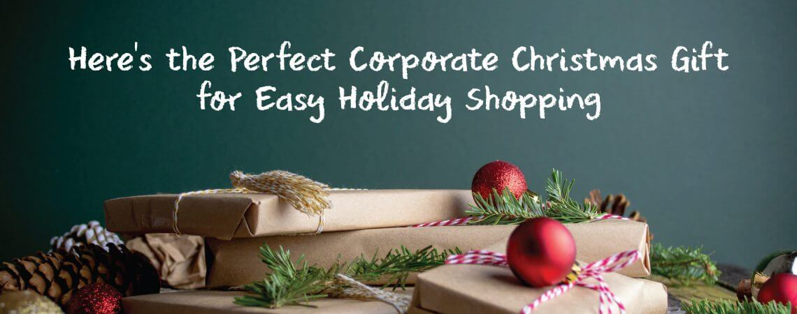 Here's the Perfect Corporate Christmas Gift for Easy Holiday Shopping